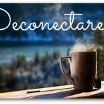 Deconectarea