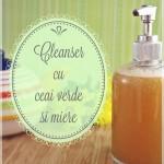 Cleanser cu ceai verde si miere
