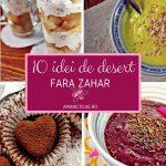 10 idei de desert fara zahar