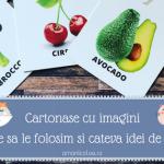 Cartonase cu imagini: De ce sa le folosim si cateva idei de joaca