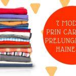 7 moduri prin care poti prelungi viata hainelor